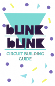 blink blink - Creative Circuit Guide & Kit